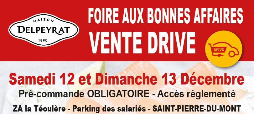 Notre prochaine vente : DRIVE - FOIRE AUX BONNES AFFAIRES  Jeudi 26 et Vendredi 27 Novembre à SAINT-SEVER (40), sur le parking du site DELPEYRAT