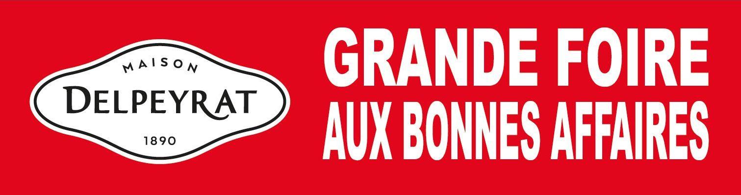 Notre prochaine vente :  FOIRE AUX BONNES AFFAIRES  Jeudi 26 et Vendredi 27 Novembre à SAINT-SEVER (40), sur le parking du site DELPEYRAT